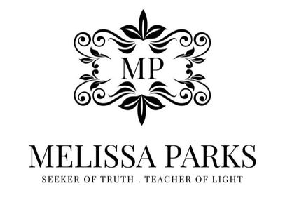 Melissa ParksSeeker of Truth, Teacher of LightPsychic and Messenger